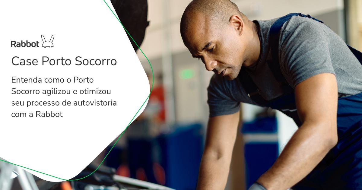 Como a Rabbot trouxe praticidade e redução de custos nas autovistorias de Porto Socorro.